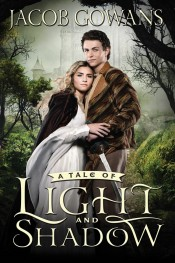 A Tale of Light and Shadow (A Tale of Light and Shadow Series)