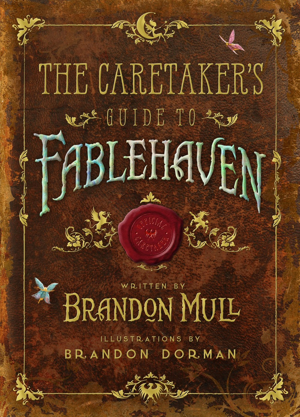 The Caretaker's Guide to Fablehaven (Dragonwatch Series)