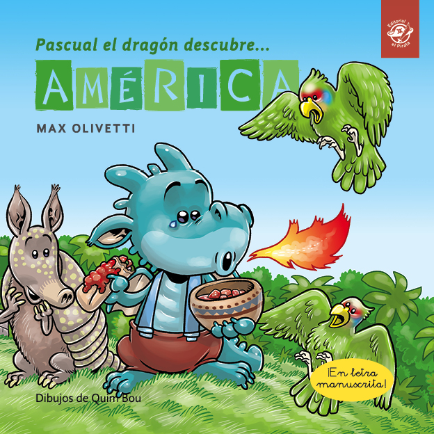 Pascual the dragon discovers America