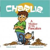 A Monkey Ate My Pancakes