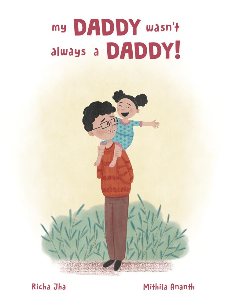 My Daddy Wasn't Always  a Daddy