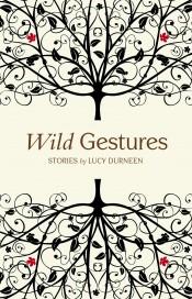 Wild Gestures