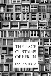 The Lace Curtains of Berlin