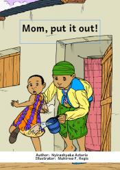 Mama, Put It Out!