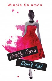 Pretty Girls Don't Eat