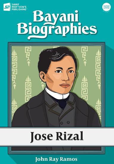 Bayani Biographies: Jose Rizal