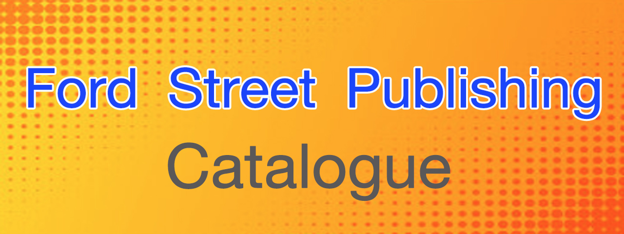 Ford Street Publishing Catalogue