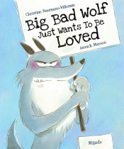 Big Bad Wolf Just Wants  to Be Loved