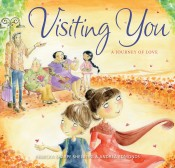 Visiting You: A Journey of Love