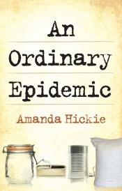 An Ordinary Epidemic