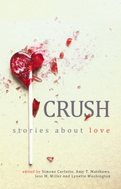 Crush: Stories about Love