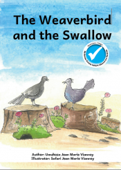 The Weaverbird and the Swallow