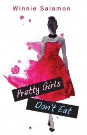 Pretty Girls Don't Eat