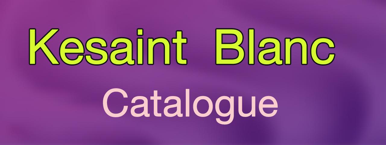 Kesaint Blanc Catalogue