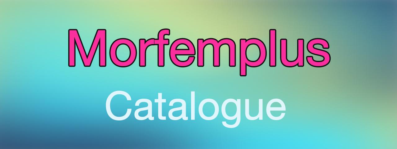 Morfemplus Catalogue